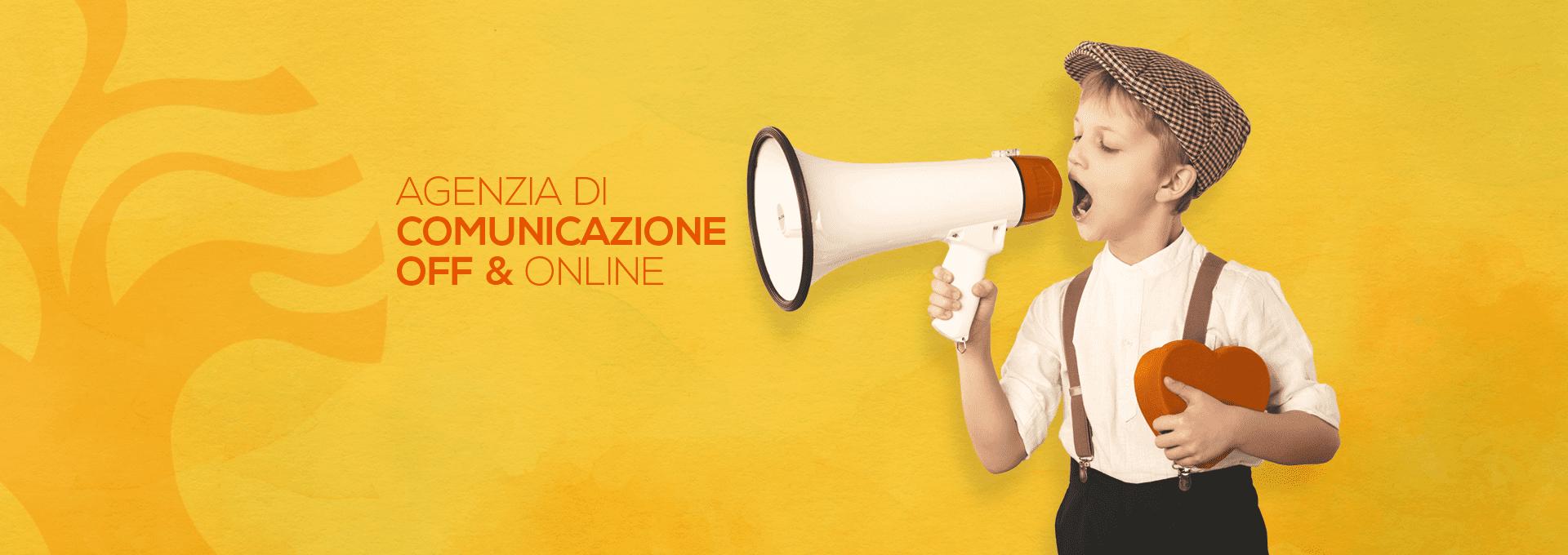 Agenzia di comunicazione off & online